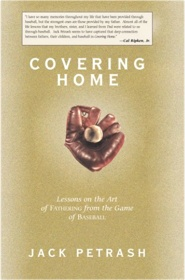 Gryphon House Covering Home: Lessons on the Art of Fathering from the Game of Baseball