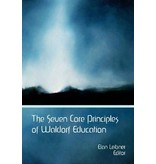 Waldorf Publications The Seven Core Principles of Waldorf Education