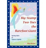 Lightly Press Big-Stamp Two-Toes the Barefoot Giant