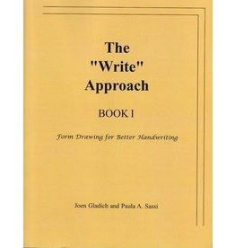 "Rudolf Steiner College Press The ""Write"" Approach Book I: From Drawing for Better Handwriting"