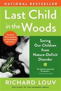 Algonquin Books Last Child in the Woods