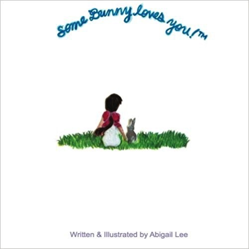 Independently Published Some Bunny Loves You