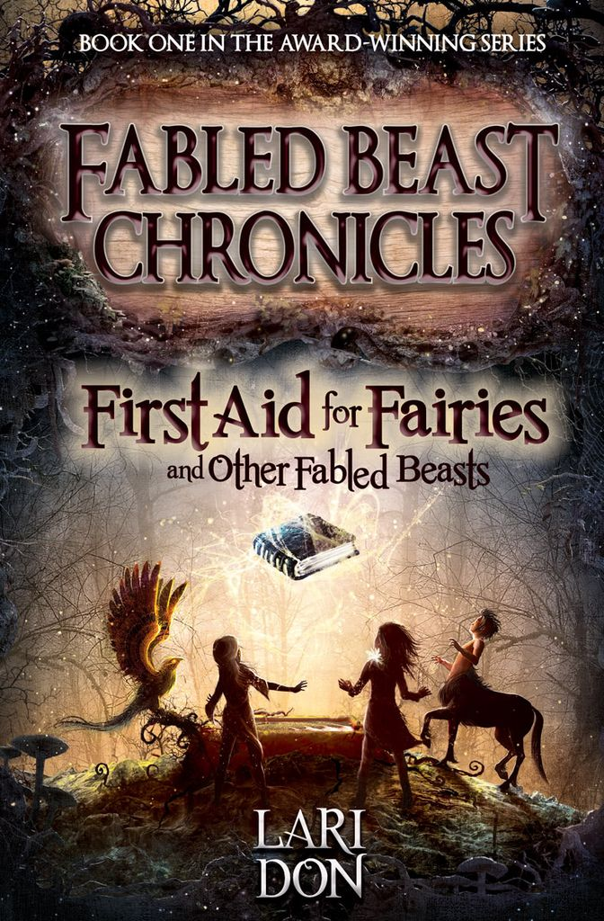 Kelpies First Aid For Fairies And Other Fabled Beasts: 2nd Edition (book 1)