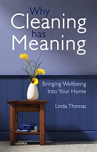 Floris Books Why Cleaning Has Meaning: Bringing Wellbeing Into Your Home