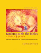 Teach Wonderment Teaching with the Fables