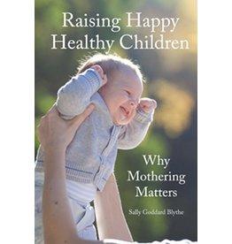 Hawthorne Press Raising Happy Healthy Children