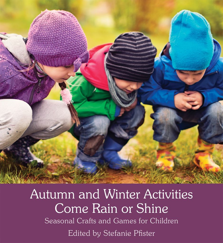 Floris Books Autumn and Winter Activities Come Rain or Shine