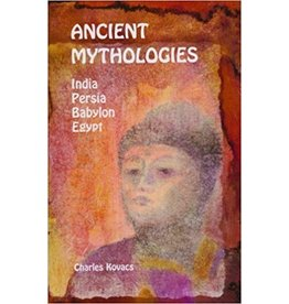 Wynstones Press Ancient Mythologies: India Persia Babylon Egypt