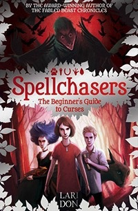 Floris Books The Beginner's Guide to Curses<br /> Spellchasers Trilogy, book 1
