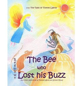 Lightly Press The Bee who Lost his Buzz