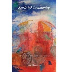 Steiner Books Spirit-led Community - Healing the Impact of Technology