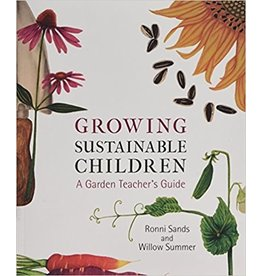Lindisfarne Books Growing Sustainable Children - A Garden Teacher's Guide