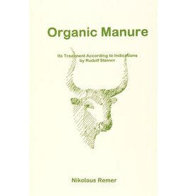 Mercury Press Organic Manure: Its Treatment According To Indications By Rudolf Steiner