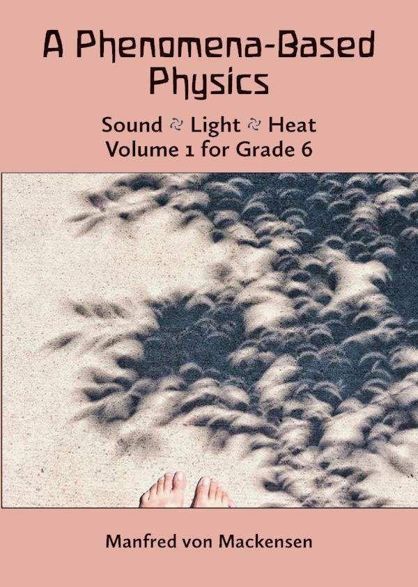 Waldorf Publications A Phenomena-Based Physics Vol 1 - Sound, Light, Heat