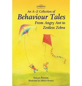 Hawthorne Press An A-Z Collection of Behaviour Tales - From Angry Ant to Zestless Zebra