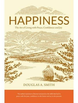 Ingram Happiness: The Art of Living with Peace, Confidence, and Joy