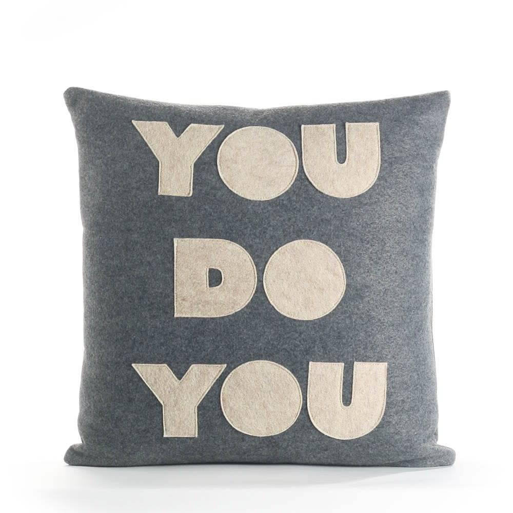 Alexandra Ferguson You Do You Pillow 16x16