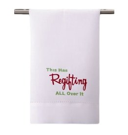 Peking Handicraft Christmas Towel w This Has Regifting All Over It - Guest Towel