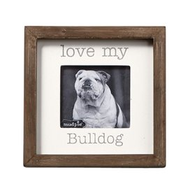 Mud Pie Love My Bulldog Dog Breed Small Photo Plaque Pet Gift 5x5in