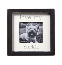 Mud Pie Love My Yorkie Dog Breed Small Photo Plaque Pet Gift 5x5in