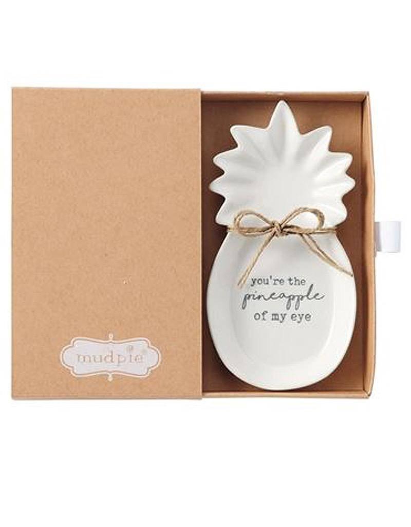 Mud Pie PIneapple Ceramic Trinket Tray w You-re The Pineapple Of My Eye