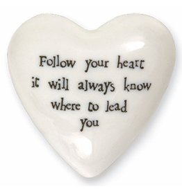 East of India Puffed Heart Paperweight 4138 Follow Your Heart it will always know where to lead you