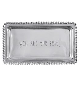 Mariposa Engraved Sentiment Tray 3905YB You Are The Best