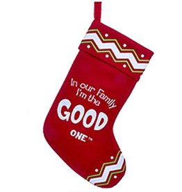 Kurt Adler Christmas Stocking In Our Family I'm the Good One - E