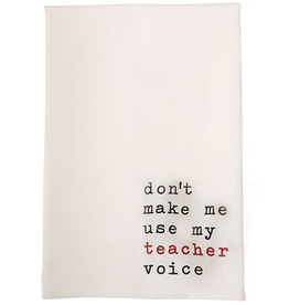 Mud Pie Teacher Linen Hand Tea Towel W Saying Use Teacher Voice