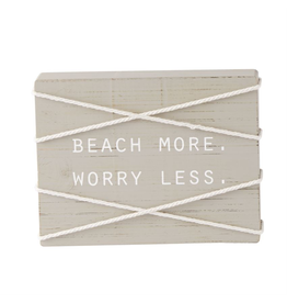Mud Pie Sea Rope Block Wood Plaque w Beach More Worry Less