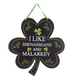 Darice Irish St Patricks Shamrock Sign I Like Shenanigans And Malarkey