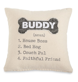 Mud Pie Canvas Pillow 12x12 Buddy Boss Bed Hog Couch Pal Friend