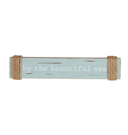 Mud Pie Wood Sea Sentiment 2x10 Stick w By The Beatutiful Sea