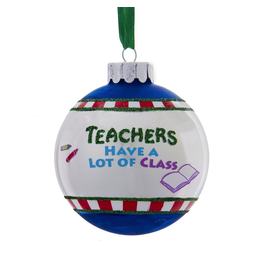 Kurt Adler Christmas Ornament Teachers Have A Lot of Class