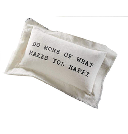 Mud Pie Cotton Lumbar Pillow 12.5x20 w Do More Of What Makes You Happy