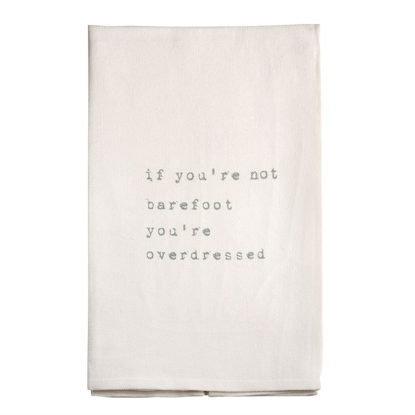 Beach Hand Towel W If You Re Not Barefoot Overdressed