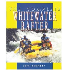 The Complete Whitewater Rafter Book