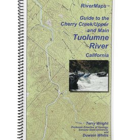 Guide To Cherry Creek/Upper & Main Tuolumne River Calfornia