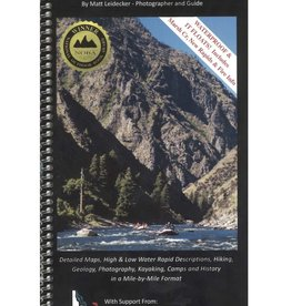 Middle Fork of the Salmon River, A Comprehensive Guide 4th Edition