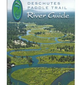 Deschutes Paddle Trail River Guide