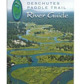 Deschutes Paddle Trail River Guide
