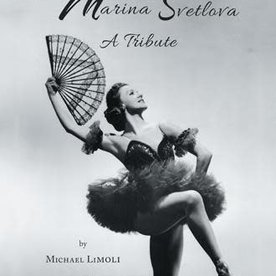 Michael Limoli Marina Svetlova A Tribute by Michael Limoli Soft Cover