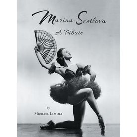 Maria Svetlova A Tribute by Michael Limoli Hardcover