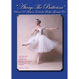 Always the Ballerina ~ Eleanor D'Antuono