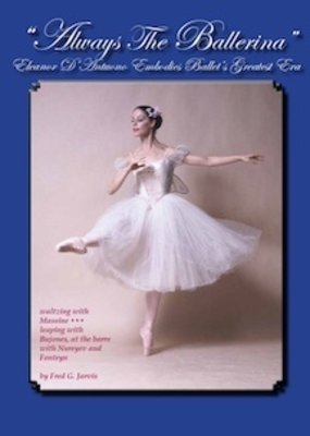 Always the Ballerina ~ Eleanor D'Antuono