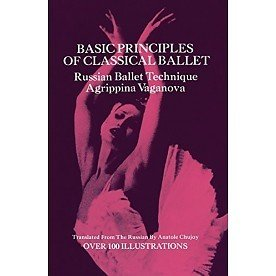 Dover Publications Basic Principles Of Classical Ballet