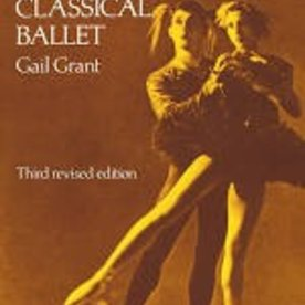 Dover Publications Technical Manual And Dictionary Of Classical Ballet by Gail Grant