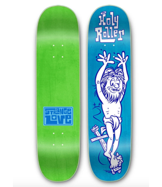 "StrangeLove Skateboards 8.0"" Holy Roller Deck"