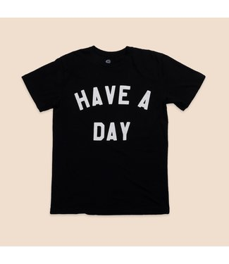 Duvin Design Co. Have A Day T-Shirt