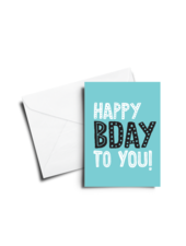verdigris BIRTHDAY CARD: HAPPY BDAY TO YOU - LIGHT BLUE